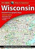DeLorme Atlas & Gazetteer: Wisconsin (Wisconsin Atlas and Gazeteer)