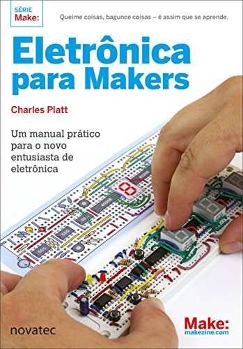 Electronics for Makers: A Practical Handbook for the New Electronics Enthusiast
