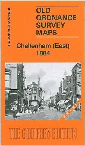 Cheltenham (East) 1884: Gloucestershire Sheet 26.08a (Old Ordnance Survey Maps of Gloucestershire)