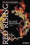 Red Rising - Im Haus der Feinde: Roman (Red-Rising-Reihe, Band 2)