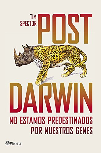 Post Darwin: No estamos predestinados por nuestros genes ((Fuera de colección))