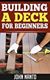 How To Build Your Own Deck