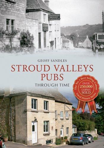 Stroud Valleys Pubs Through Time Kindle eBook