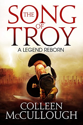 The Song of Troy (English Edition) eBook: McCullough, Colleen ...