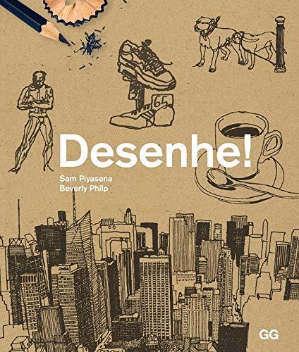 Desenhe!: Curso de desenho dinâmico para qualquer um com papel e lápis à mão