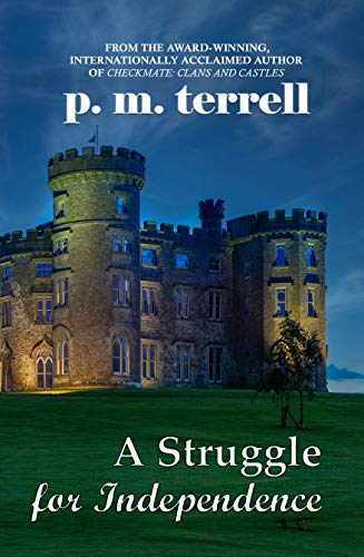 A Struggle for Independence by [p.m. terrell]