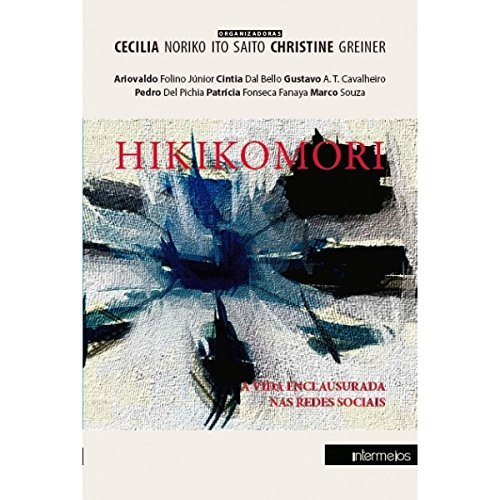 Hikikomori - A Vida Enclausurada Nas Redes Sociais