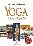 Yoga: L'encyclopédie