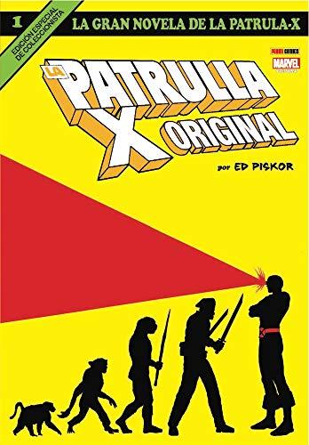 La Patrulla-X Original