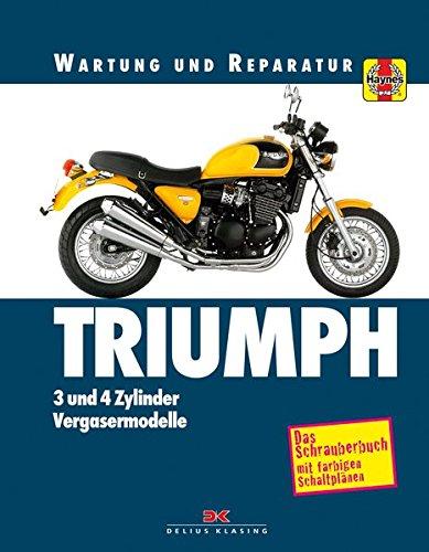 Triumph 3- und 4-Zylinder: Wartung und Reparatur. Print on Demand