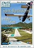 Saint-Barthélemy-La Belle et l'avion