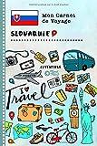 Slovaquie Carnet de Voyage: Journal de bord avec guide pour enfants. Livre...