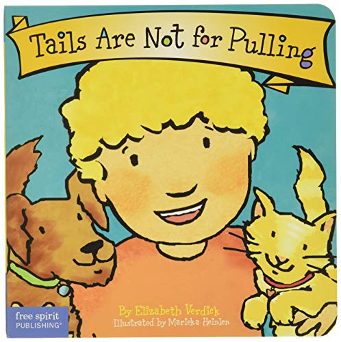 Tails Are Not for Pulling (Board Book) (Best Behavior...