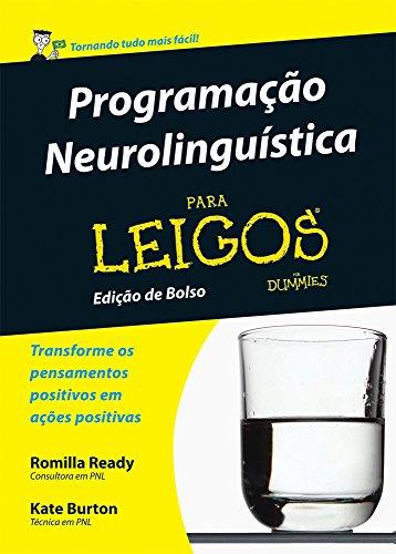 Programação Neurolinguistica Para Leigos