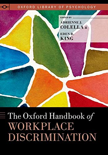 The Oxford Handbook of Workplace Discrimination (Oxford...