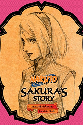 Naruto: sakura's story (naruto novels book 3) (english edition)