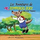 Les Adventures de Jumperoo Joey Amis pour Toujours