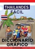 Tailandés Fácil - Diccionario Gráfico (Spanish Edition)