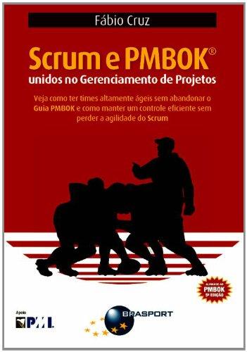 Scrum e PMBOK. Unidos no Gerenciamento de Projetos