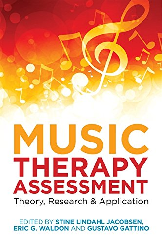 Music Therapy Assessment: Theory,...