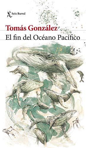 El fin del Océano Pacífico de Tomás González