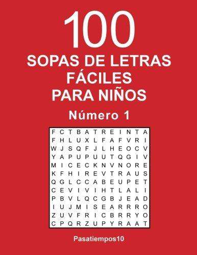 100 Sopas de letras fáciles para niños - N. 1: Volume 1