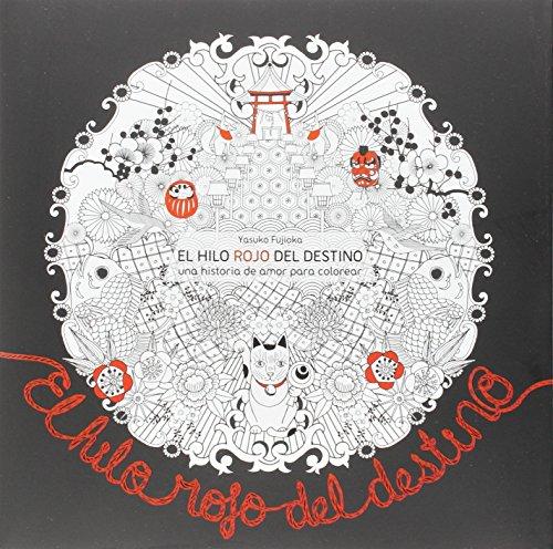 EL HILO ROJO DEL DESTINO: UNA HISTORIA DE AMOR PARA COLOREAR