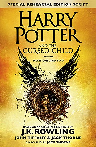 Harry Potter And The Cursed Child Parts 1 & 2: Special Rehearsal Edition