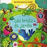Les bruits du jardin - Mon livre sonore à toucher