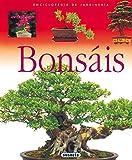 Bonsais (Enci. De Jardineria) (Enciclopedia De Jardinera)
