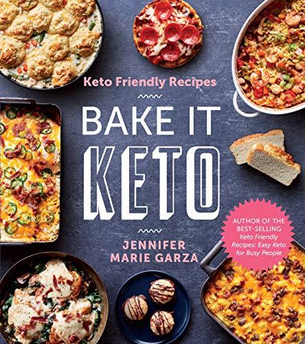 Keto Friendly Recipes: Bake It Keto 1