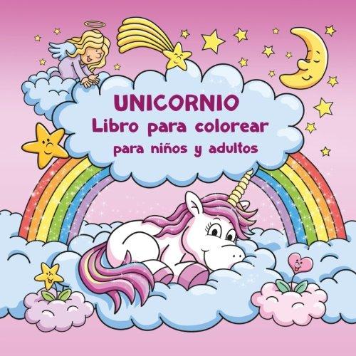 Unicornio Libro para colorear para niños y adultos + BONO: Plantillas gratis para dibujar unicornio