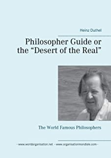 Philosopher Guide or the Desert of the Real: The World Famous Philosophers