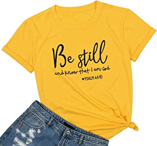Be Still and Know That I am God T-Shirt Women Christian Shirt Short Sleeve Graphic Tees