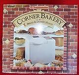 Toastmaster Corner Bakery Bread & Dessert Maker