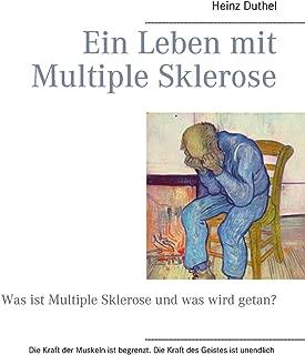 Ein Leben mit Multiple Sklerose: Was ist Multiple Sklerose und was wird getan?