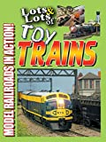 Lots & Lots of Toy Trains - Model Railroading Action!