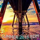 Summer 2018 EDM