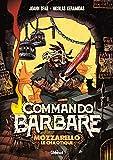 Commando Barbare, le roman illustré