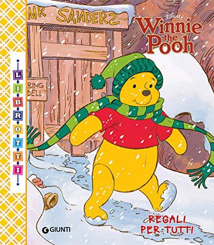 Winnie the Pooh. Regali per tutti. Librotti