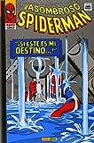El Asombroso Spiderman. '¡Si Éste Es Mi Destino...!' (Gold - Asombroso...