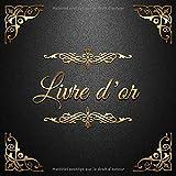 Livre d'or: Un beau livre d'or pour de nombreuses occasions - 100 pages pour les félicitations écrites - Thème: Ornements d'Or