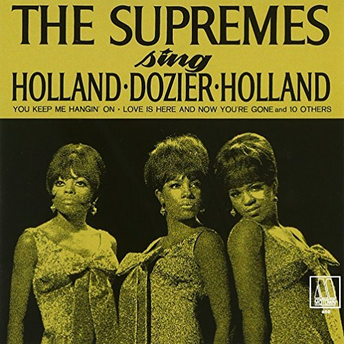 Supremes Sing Holland-Dozier-Holland by DIANA & THE SUPREMES ROSS (2013-11-26)