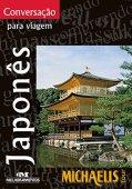 Đàm thoại về du lịch - Tiếng Nhật (chuyến tham quan michaelis)