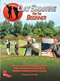 Clay Shooting - for the Beginner