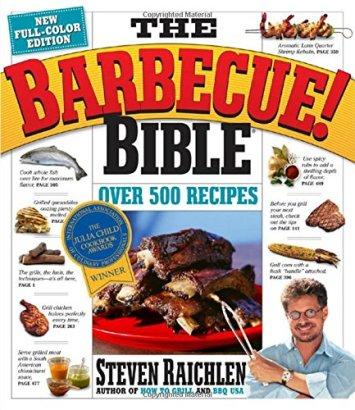 The Barbecue! Bible by Steven Raichlen 0761149430 9780761149439