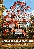 Mon arbre généalogique - Je retrouve mes ancêtres sur 10 générations: Journal de généalogie à remplir - histoire de la famille - Grand Format A4