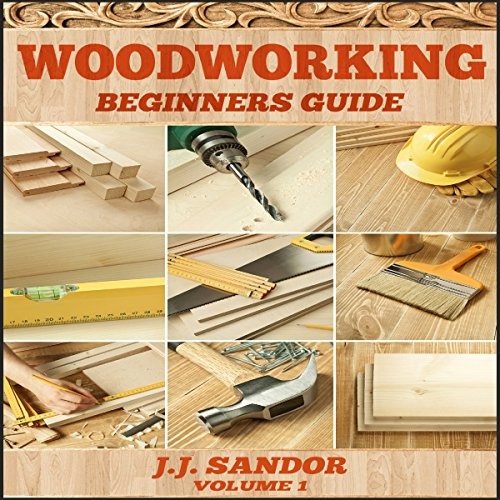 Woodworking: Woodworking for Beginners, DIY Project Plans ...