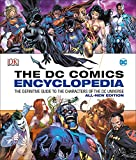 DC Comics Encyclopedia All-New Edition: The Definitive Guide to the Characters of the DC Universe (Hardcover)