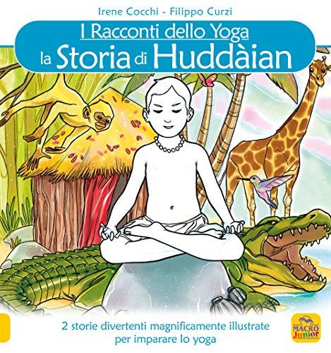 La storia di Huddaian. I racconti dello yoga
